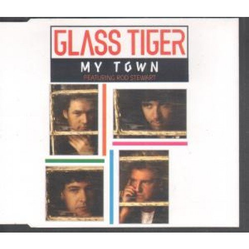 Glass Tiger - My Town [single-Cd] - Zortam Music