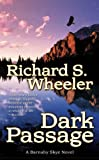 Dark Passage, Richard S. Wheeler, 0812540255