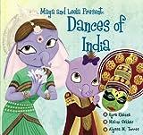 MAYA AND LEELA PRESENT: DANCES OF INDIA