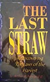 The Last Straw 9780976714705