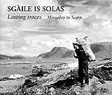 Books : Sgaile is Solas by Robert M Adam (2007-08-22)