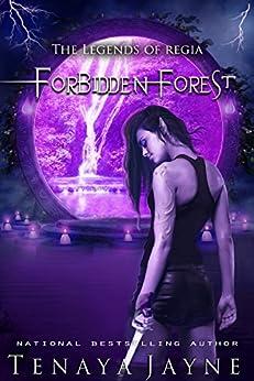 Forbidden Forest (The Legends of Regia Book 1) by [Jayne, Tenaya]