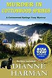 Murder in Cottonwood Springs: A Cottonwood Springs Cozy Mystery by  Dianne Harman in stock, buy online here