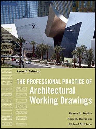 The Professional Practice of Architectural Working Drawings by Osamu A. Wakita (2011-11-29) (The Professional Practice Of Architectural Working Drawings)