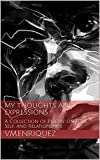 My Thoughts and Expressions: A Collection of Poetry on Love, Self, and Relationships