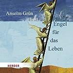Engel für das Leben | Anselm Grün