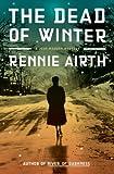 The Dead of Winter, Rennie Airth, 0670020931