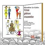 Une pièce montée | Blandine Le Callet