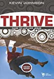Thrive: Dare to Live Like Jesus (Higher Series)