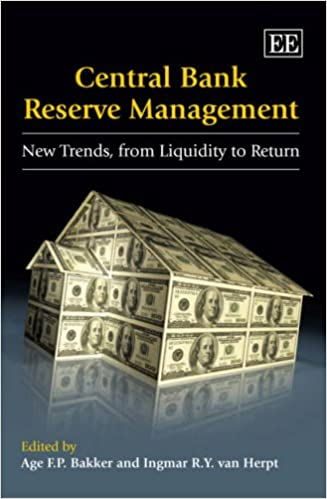 Central Bank Reserve Management: New Trends, from Liquidity to Return