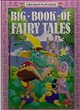 Dinosaur Playhouse Big Book of Fairy Tales, David Anstey, 0831722878