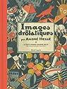 Images drolatiques par Malineau