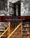 Iron Bars & Bookshelves