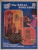 Regal Pine Cone Craft Book