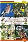 Petites anecdotes sur les oiseaux extraordinaires de France par Gaget
