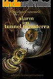 Alarm im Tunnel Transterra: Roman (Sonnenstein-Trilogie 2)