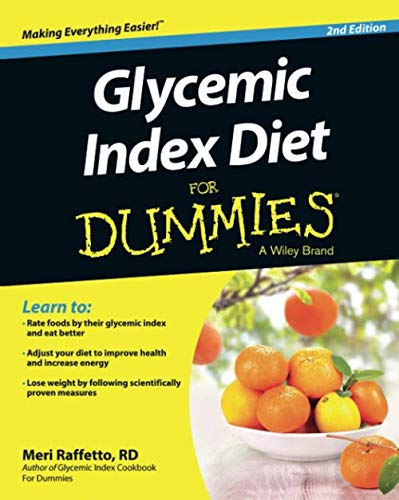 Glycemic Index Diet For Dummies, 2nd Edition