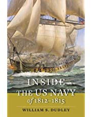 Inside the US Navy of 1812-1815