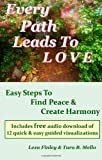 Every Path Leads to Love, Lexa Finley and Tara B. Mello, 0982249470