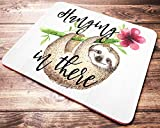 Funny Sloth Mouse Pad Hanging in There Green and Pink Floral Watercolor Quote Mousepad Desk Accessories for Women Office Supplies