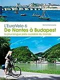 L'EuroVelo 6, de Nantes à Budapest : La plus longue piste cyclable du monde
