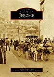 Jerome (Images of America: Arizona)
