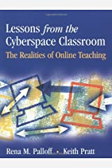 Lessons from the Cyberspace Classroom: The Realities of Online Teaching Paperback