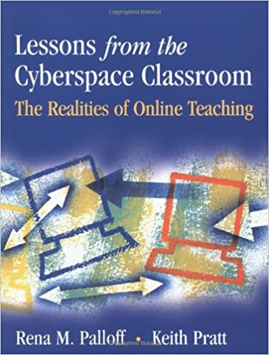 Image result for Lessons from the Cyberspace Classroom: The Realities of Online Teaching by Rena M. Palloff