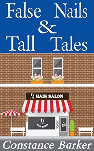 False Nails and Tall Tales (The Teasen and Pleasen Hair Salon Cozy Mystery Series Book 5)