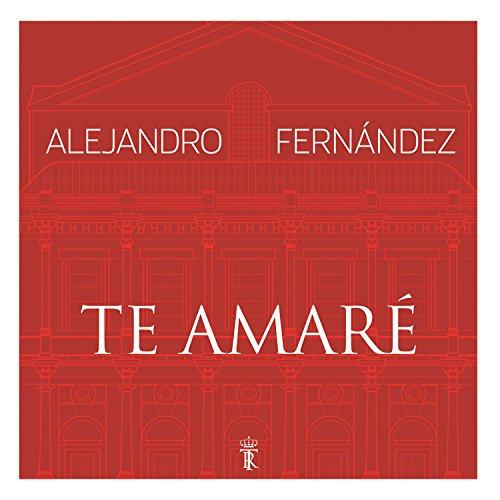 Te amar en vivo desde el teatro real by alejandro for Alejandro fernandez en el jardin mp3