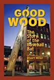 Good Wood, Stuart Miller, 0879464771