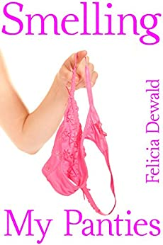 Smelling My Panties (First Time Taboo Forbidden Household