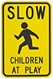 """Tapco W9-12 Engineer Grade Prismatic Rectangular School Sign, Legend """"SLOW CHILDREN AT PLAY with Symbol"""", 12"""" Width x 18"""" Height, Aluminum, Black on Yellow"""