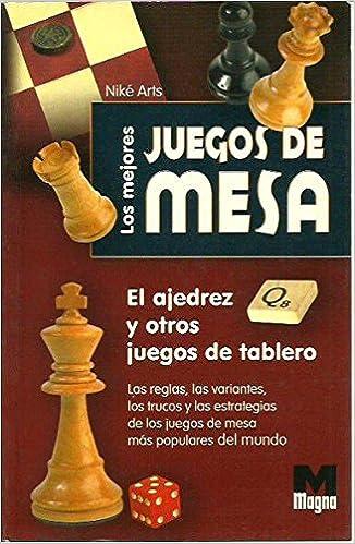 Los Mejores Juegos De Mesa: Amazon.es: Niké Arts: Libros