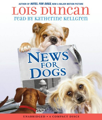 News For Dogs - Audio by Brand: Scholastic Audio Books