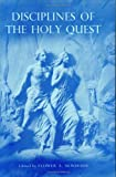 Disciplines of the Holy Quest, Flower A. Newhouse, 0910378053