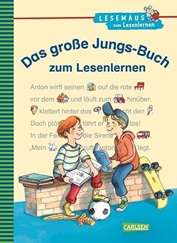 LESEMAUS zum Lesenlernen Sammelbände: Das große Jungs-Buch zum Lesenlernen: Einfache Geschichten zum Selberlesen - Lesen lernen, üben und vertiefen