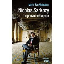 Nicolas Sarkozy : Le pouvoir et la peur (Essais - Documents) (French Edition)