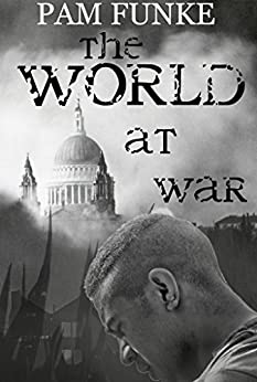 The World at War (Apocalypse Series Book 2) by [Funke, Pam]