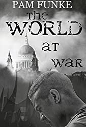 The World at War (The Apocalyse Series Book 2)