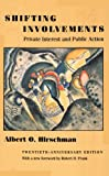 img - for Shifting Involvements: Private Interest and Public Action (Eliot Janeway Lectures on Historical Economics) book / textbook / text book