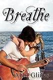 Breathe, Abbi Glines, 1617980048