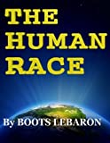 img - for The Human Race by Boots LeBaron book / textbook / text book