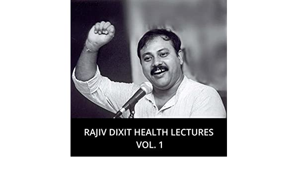 Health Lectures, Vol  1 by Rajiv Dixit on Amazon Music - Amazon com