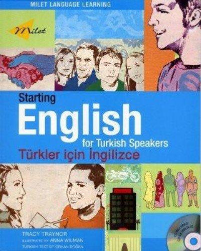 Starting English for Turkish Speakers (Starting series) by Milet Publishing