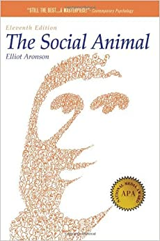 Book The Social Animal by Elliot Aronson (2011-05-27)