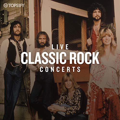 Live Classic Rock Concerts by Topsify