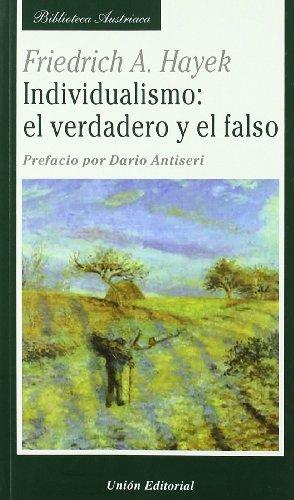 Descargar Libro Individualismo : Verdadero Y Falso Friedrich A. Von Hayek