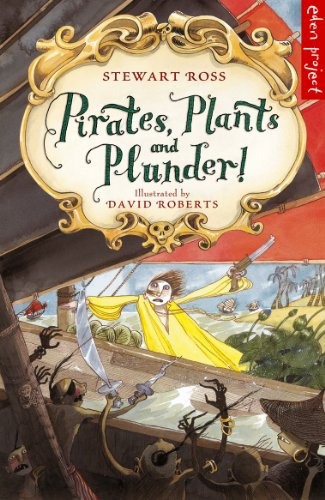 Pirates, Plants And Plunder! ()