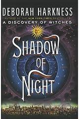 Shadow of Night by Deborah Harkness (2012-07-06)